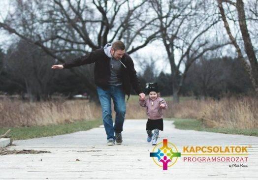 Kapcsolatok 1/2: Édesapával való kapcsolat gyógyítása